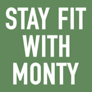 Stay Fit With Monty